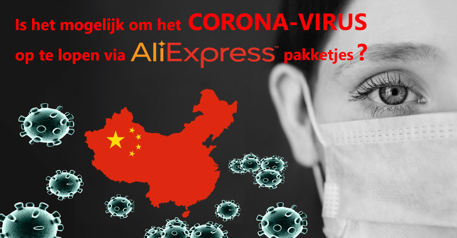 Corona virus via Aliexpress pakktetjes
